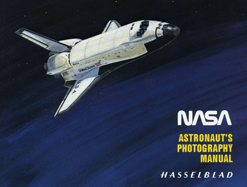 Astronaut's Photography Manual - Hasselblad