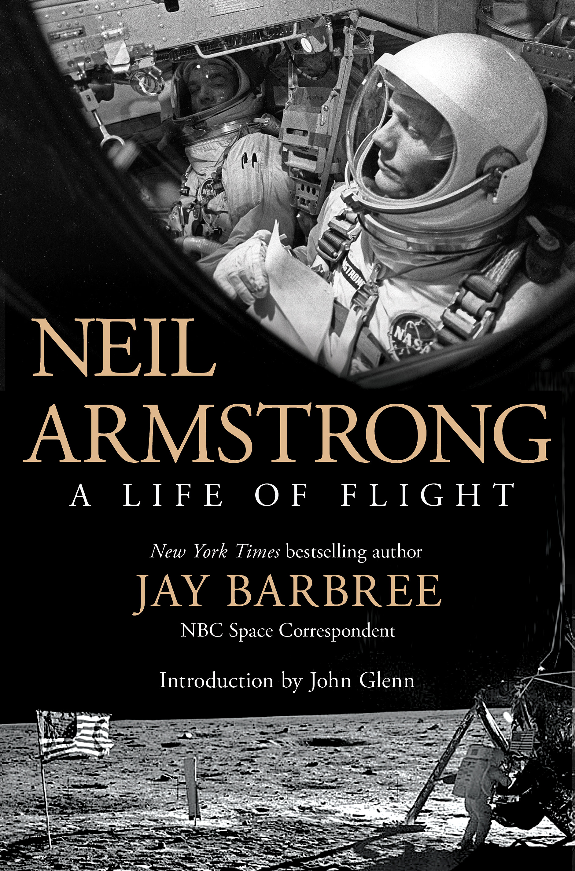 Neil Armstrong - A Life of Flight; by Jay Barbree